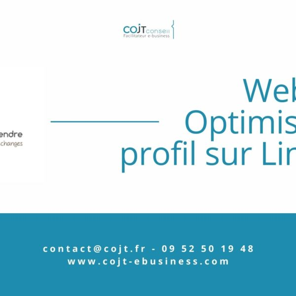 Optimiser son profil LinkedIn - tourcoing entreprendre